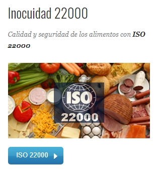 Calidad y seguridad de los alimentos con ISO 22000